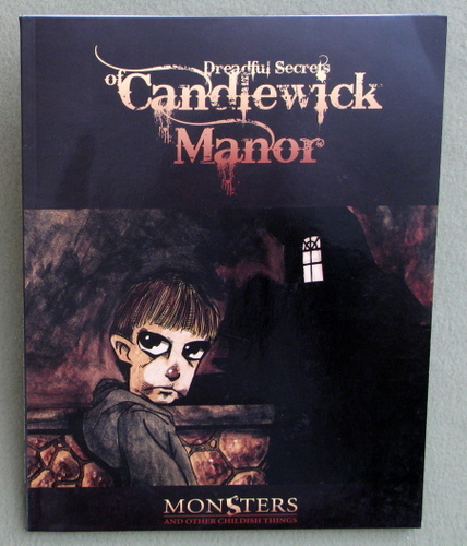 Dreadful Secrets of Candlewick Manor (Monsters & Other Childish Things), Benjamin Baugh