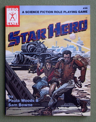 Star Hero: A Science Fiction Role Playing Game, Paula Woods & Sam Browne