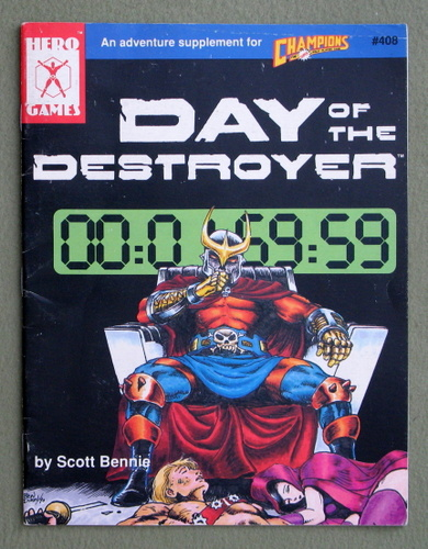 Day of the Destroyer: An Adventure Supplement for Champions, Scott Bennie