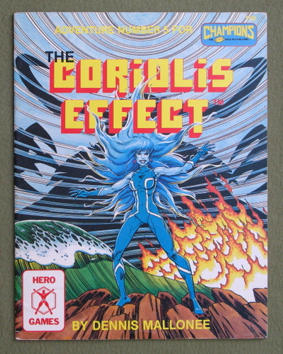 The Coriolis Effect (Adventure Number 5 for Champions), Dennis Mallonee