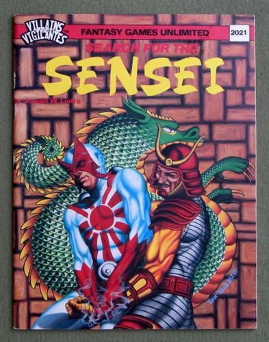 Search for the Sensei (Villains and Vigilantes), Joseph W. Liotta