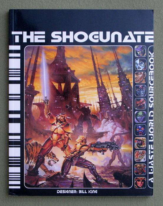 The Shogunate: A Waste World Sourcebook