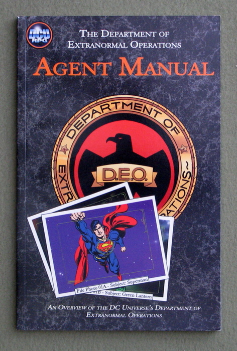 Agent Manual: An Overview of the DC Universe's Department of Extranormal Operations (DCU RPG)