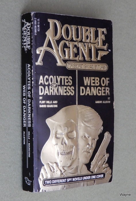 Image for Acolytes of Darkness / Web of Danger (Double Agent: Top Secret S.I. Adventures)