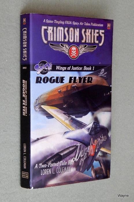 Crimson Skies: Rogue Flyer (Wings of Justice: Book 1)