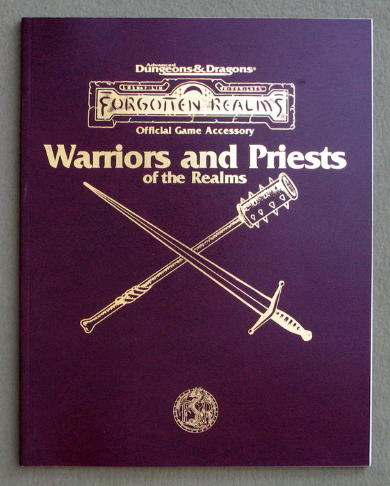Warriors and Priests of the Realms (Advanced Dungeons & Dragons: Forgotten Realms)