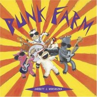 punk farm by Jarrett Krosoczka