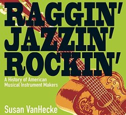 raggin' jazzin' rockin' by Susan VanHecke
