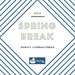 spring break ideas literacy