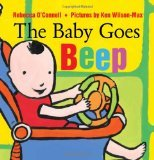 Baby Goes Beep by Rebecca O'Connell