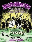 dragonbreath toxic mutants