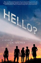YA novel hello by liza wiemer