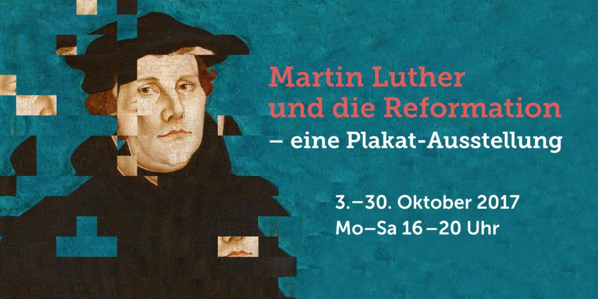 Luther-Plakatausstellung Event Flyer