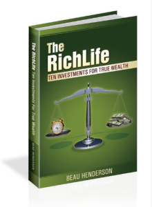 "Beau is GIVING AWAY a FREE copy of ""The RichLife - 10 Investments For True Wealth"""