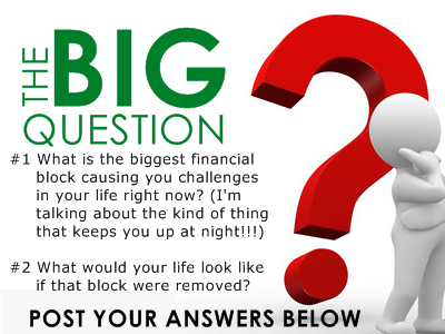 Answer The BIG Question - Free Financial Coaching