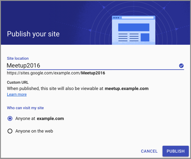Google Sites Users in domains with web address mapping set up will see a similar message when publishing sites