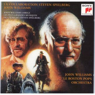 The Spielberg/Williams Collaboration: John Williams Conducts His Classic Scores For the Films of Steven Spielberg