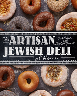 The artisan jewish deli cookbook by nick zukin and michael zusman