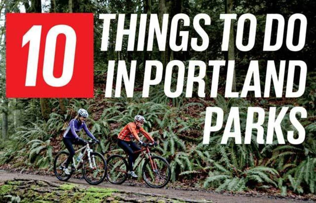Portland Checklist Things To Do In Portland Parks Seattle Met - 10 things to see and do in portland
