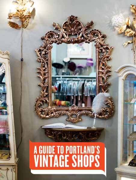 Vintage mirror lqtaxa - A Guide To Portland's Vintage Shops Portland Monthly
