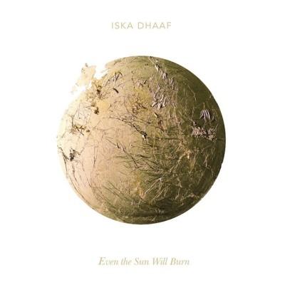 Iska dhaaf even the sun will burn zbevpa