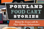 Thumbnail for - New Book Explores Portland Food Cart Stories