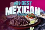 Thumbnail for - Best Mexican Restaurants