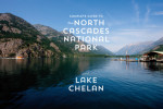 Thumbnail for - The Complete Guide to North Cascades National Park and Lake Chelan