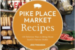Thumbnail for - Pike Place Recipes: 130 Ways to Eat the Market