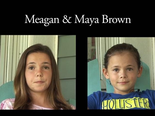 Megan and Maya Brown