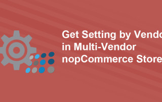 Get-Settings-by-Vendor-in-Multi-Vendor-nopCommerce-Store_gcg3fz