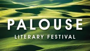 The Palouse Literary Festival