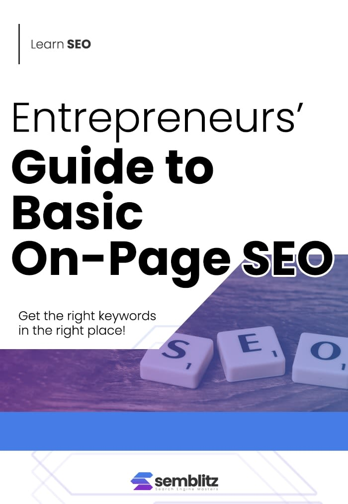 Entrepreneurs'Guide to Basic On-Page SEO
