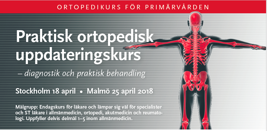 Praktisk ortopedisk uppdateringskurs-diagnostik och praktisk behandling