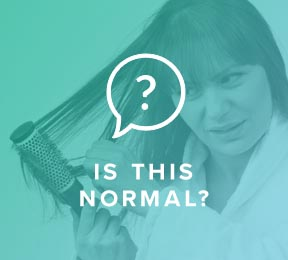 I Shed a Lot – Is That Normal?