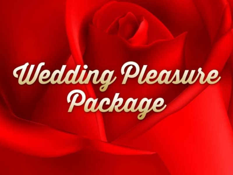 Wedding Pleasure Package