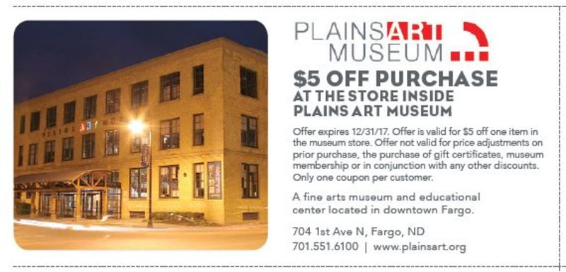 $5 OFF PURCHASE AT THE STORE INSIDE PLAINS ART MUSEUM