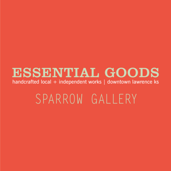 Essential Goods // Sparrow Gallery
