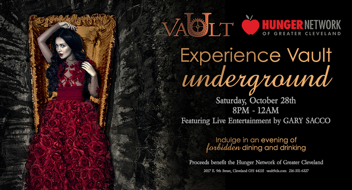 Experience Vault Underground this Halloween for a breathtaking evening of indulging in forbidden dining and drinking. Step through time as you enter the iconic Vault that once held the assets of Cleveland's elite. This halloween will be an experience to remember.   The iconic evening will include complimentary beer and wine, masterfully crafted hors d'oeuvres, cash bar, live entertainment, and memories that will last a lifetime. Costumes are encouraged.  Ticket Includes: Complimentary Beer & Wine Hors D'oeuvres  Live Entertainment by Gary Sacco