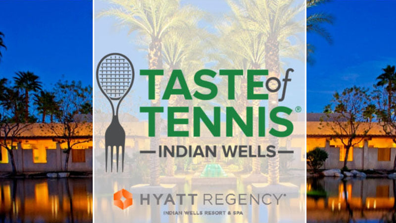 $75 Off Taste of Tennis Tickets at Hyatt Regency Indian Wells