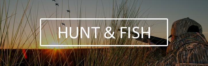 Hunt & Fish