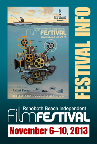 Rehoboth Beach Independent Film Festival 2013