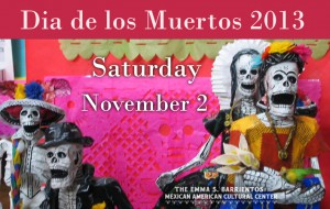 Dia de los Muertos photo credit Emma S. Barrietos Mexican American Cultural Center