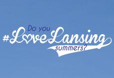I #LoveLansing Summers