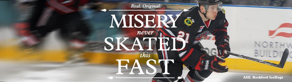 Misery skated