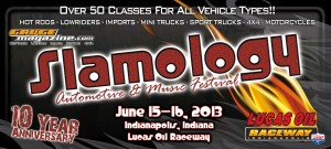 The Slamology Automotive & Music Festival comes to Lucas Oil Raceway on June 15-16.