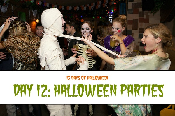 Day 12: Halloween Parties