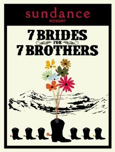 Sundance Theatre - Seven Brides for Seven Brothers