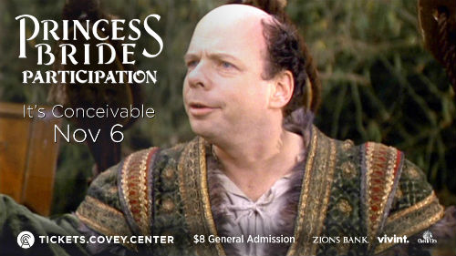 Princess Bride at the Covey Center