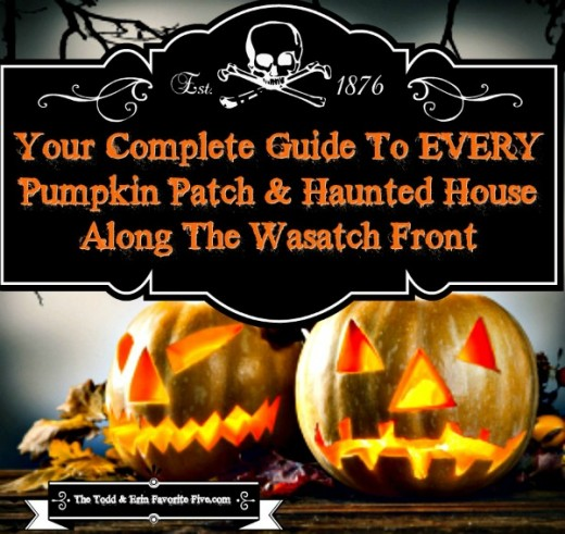 Pumpkin Patches & Haunted Houses along the Wasatch Front
